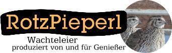 Rotzpieperl - Wachteleier produziert von und für Genießer